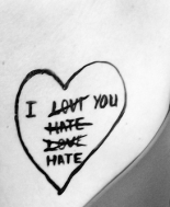I love/hate you